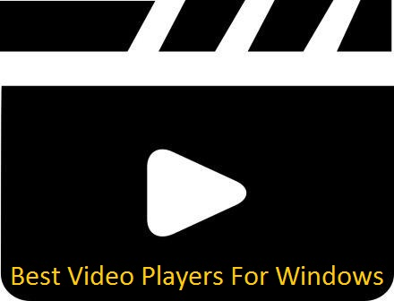 Top 7 Best Video Players For Windows
